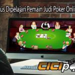 Inilah Yang Harus Dipelajari Pemain Judi Poker Online di Indonesia